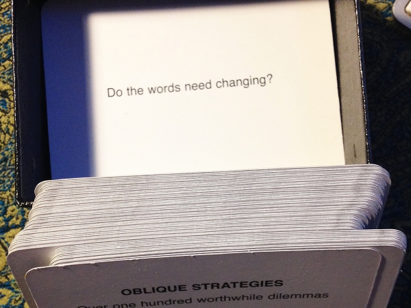 Oblique Strategies - Words Changing